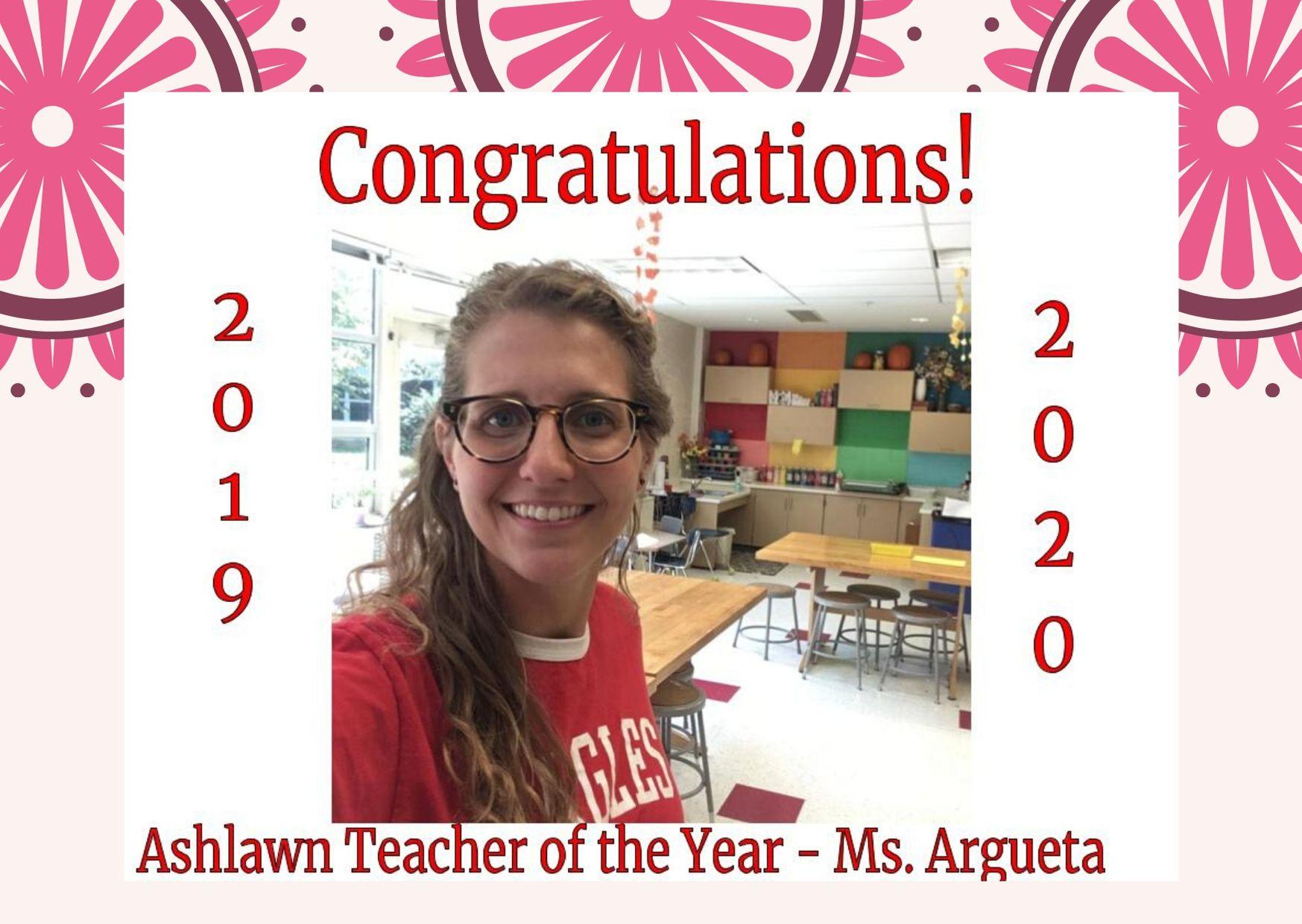 Ashlawn Teacher of The Year ~ Ms. Argueta
